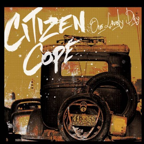 Citizen Cope One Lovely Day