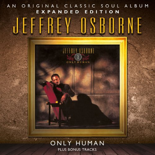 Jeffrey Osborne Only Human Expanded Edition Import Gbr