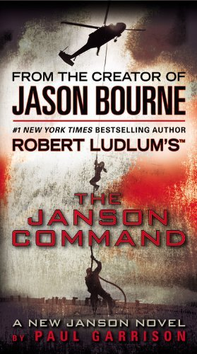 Paul Garrison Robert Ludlum's The Janson Command