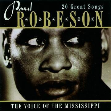 Paul Robeson 20 Songs Of The Mississipi Import Gbr
