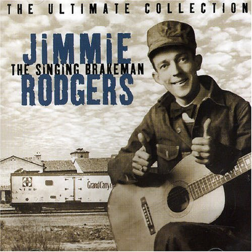 Jimmy Rodgers Singing Brakeman Import Gbr