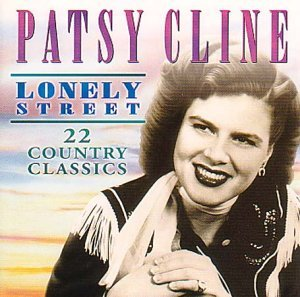 Patsy Cline Lonely Street Import Gbr