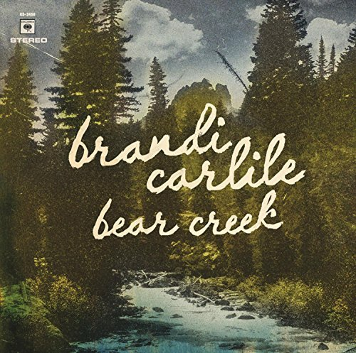 Brandi Carlile Bear Creek Bear Creek