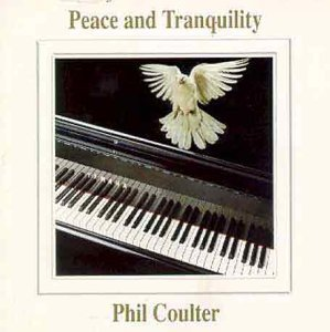 Phil Coulter Peace & Tranquility Import Gbr