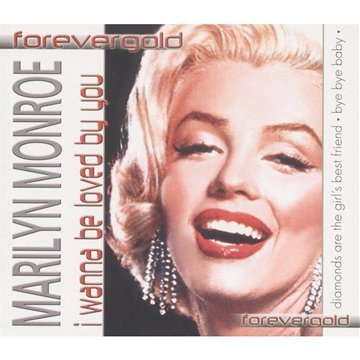 Marilyn Monroe I Wanna Be Loved By You Import