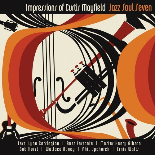 Jazz Soul Seven Impressions Of Curtis Mayfield