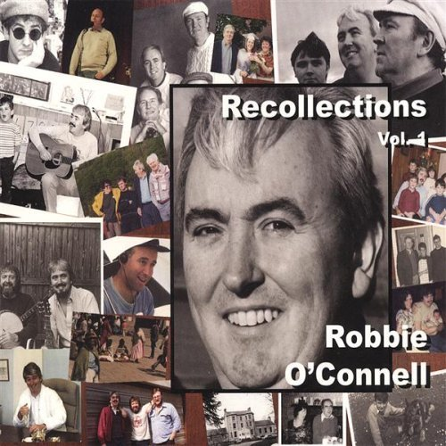 Robbie O'connell Vol. 1 Recollections