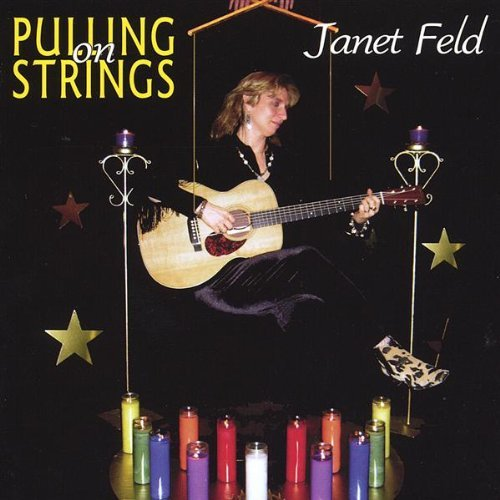 Janet Feld Pulling On Strings