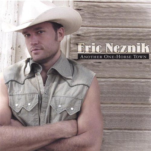 Eric Neznik Another One Horse Town