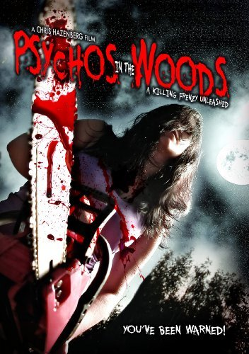 Psychos In The Woods A Killin Psychos In The Woods A Killin Nr