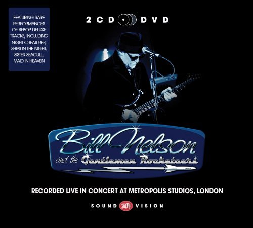 Bill Nelson Live In Concert At Metropolis Incl. DVD