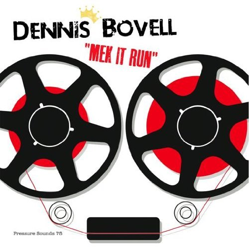 Dennis Bovell Mek It Run
