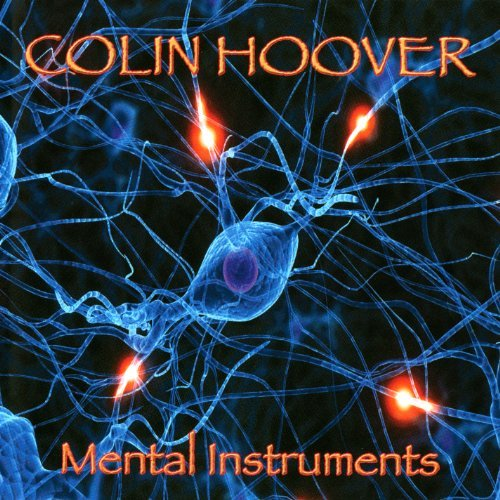 Colin Hoover Mental Instruments