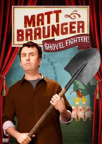 Matt Braunger Matt Braunger Shovel Fighter Nr