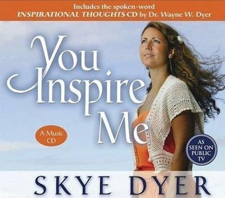 Skye Dyer You Inspire Me