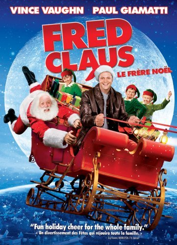 Fred Claus Vaughn Giamatti Higgins