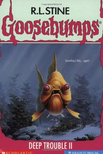 R. L. Stine Deep Trouble Ii (goosebumps)
