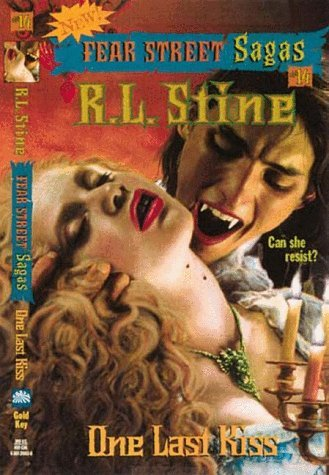 R. L. Stine One Last Kiss (fear Street Sagas #14)