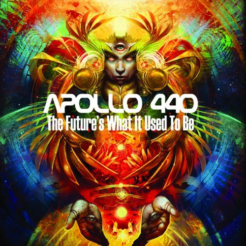 Apollo 440 Future's What It Used To Be