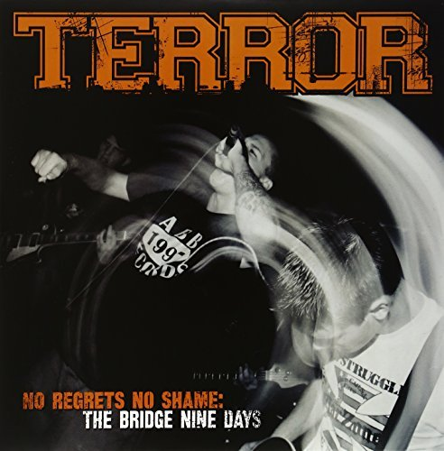 Terror No Regrets No Shame Bridge Nin