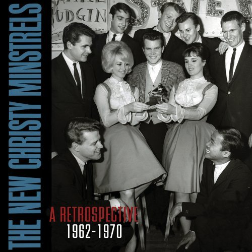 New Christy Minstrels Retrospective 1962 1970