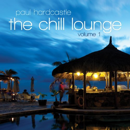 Paul Hardcastle Vol. 1 Chill Lounge