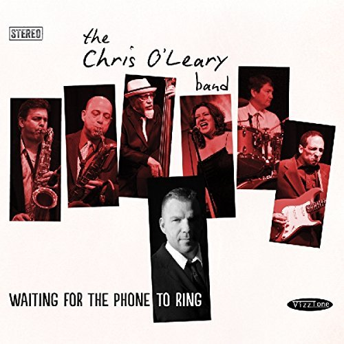 Chris Band O'leary Waiting For The Phone To Ring Digipak