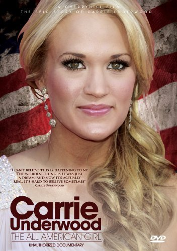 Carrie Underwood All American Girl Unauthorize Nr