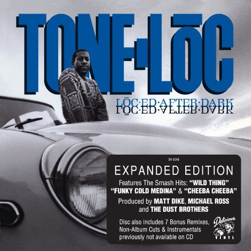 Tone Loc Loc Ed After Dark Delux Ed.