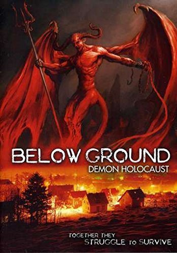 Below Ground Demon Holocaust Below Ground Demon Holocaust Nr