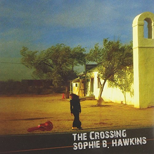 Sophie B. Hawkins Crossing