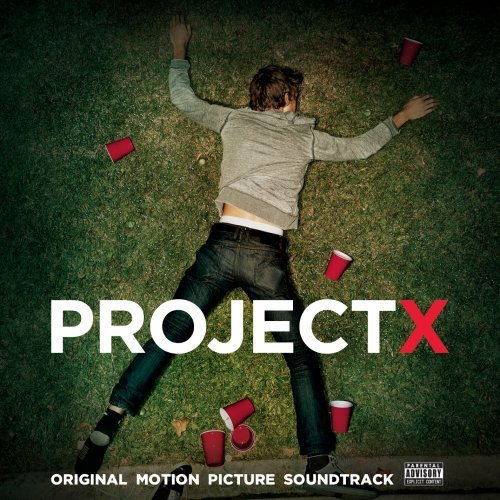Various Artists Project X Explicit Version