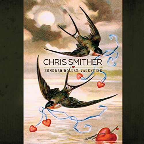 Chris Smither Hundred Dollar Valentine
