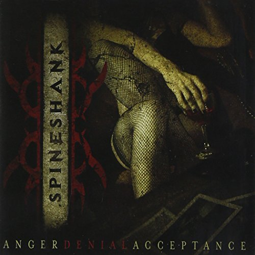 Spineshank Anger Denial Acceptance