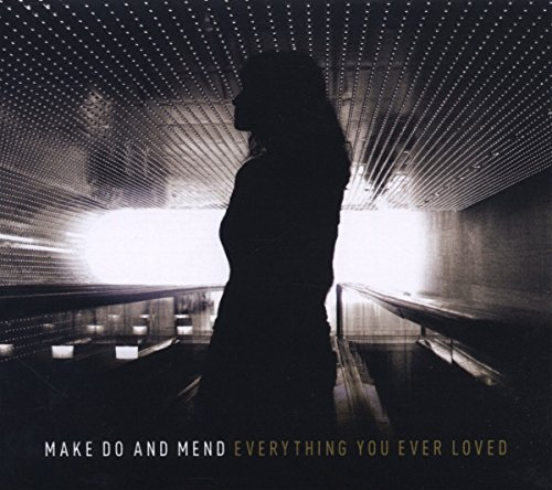 Make Do & Mend Everything You Ever Loved