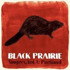 Black Prairie Vol. 1 Singers Portland 7 Inch Single
