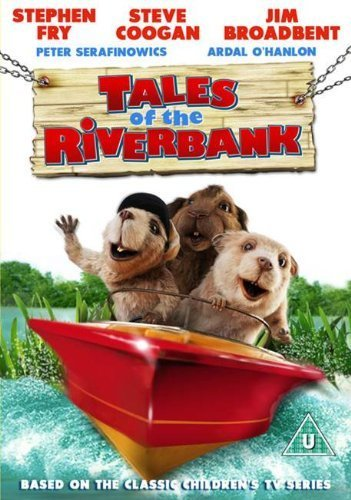 Tales Of The Riverbank Tales Of The Riverbank