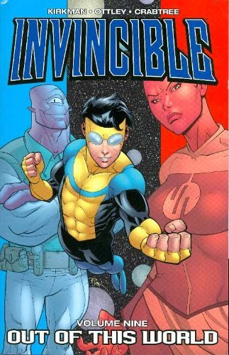 Robert Kirkman Invincible Volume 9 Out Of This World