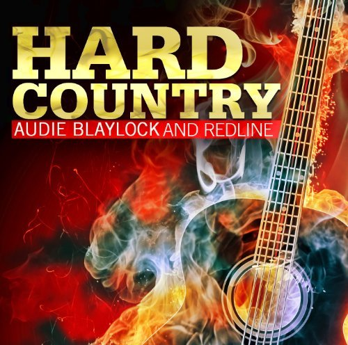 Audie & Redline Blaylock Hard Country