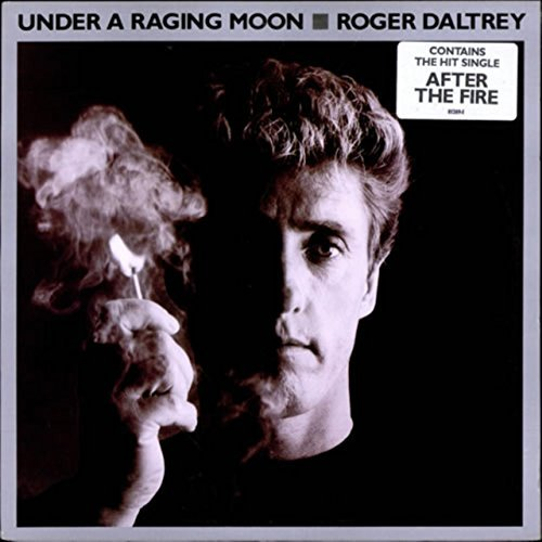 Roger Daltrey Under A Raging Moon (1985) Vinyl Record [vinyl L P]