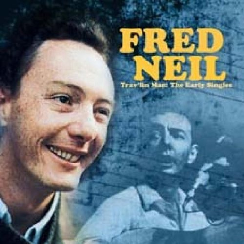 Fred Neil Trav'lin Man