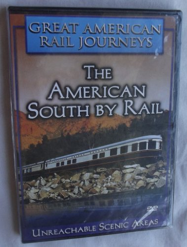 Great American Rail Journeys American South By Rail