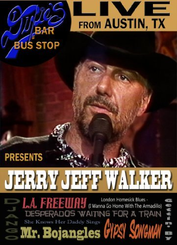 Jerry Jeff Walker Live From Dixie's Bar & Bus St