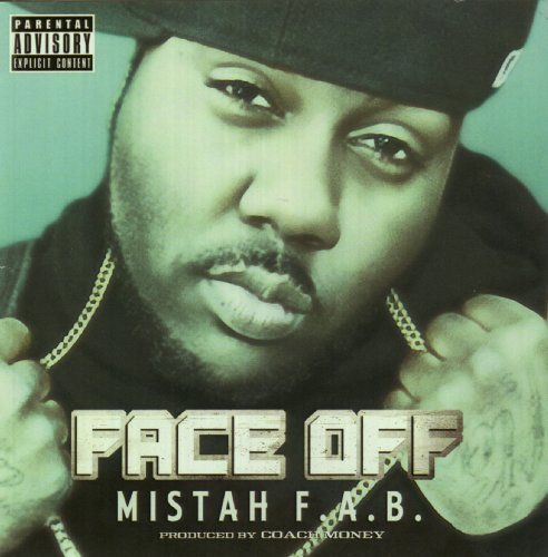 Mistah F.A.B. & I Rocc Face Off Explicit Version
