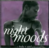 Body & Soul Night Moods