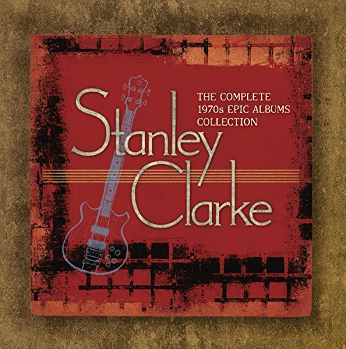Stanley Clarke Complete 1970s Epic Albums Col
