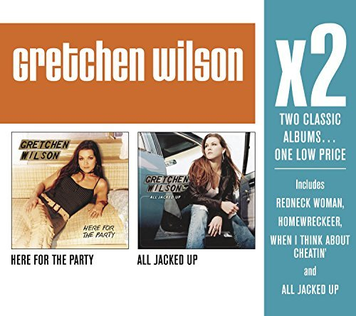 Gretchen Wilson X2 (here For The Partyall Jack 2 CD