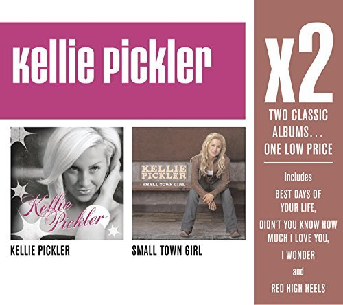 Kellie Pickler X2 (kellie Picklersmall Town G 2 CD