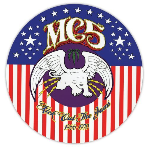 Mc5 Kick Out The Jams! 1966 1970