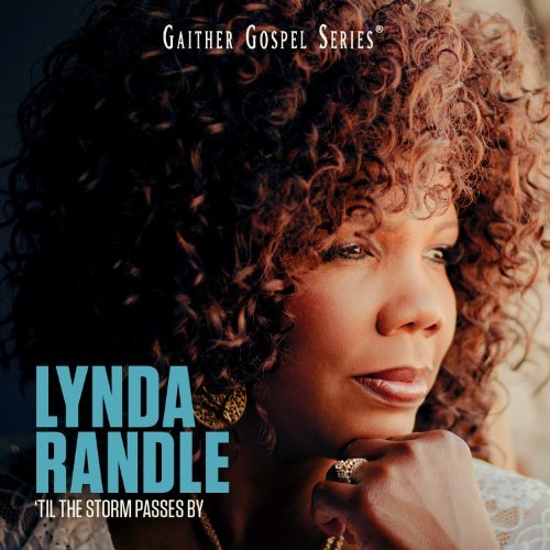 Lynda Randle Til The Storm Passes By